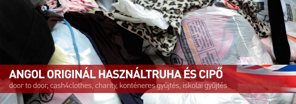 angol original, second hand shoes, second hand clothes, door to door, cash4clothes, charity, school collection, angol ruha nagyker, cream használtruha, minőségi használtruha